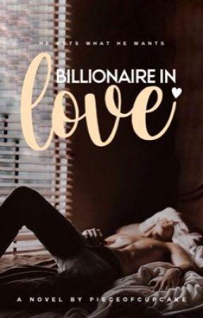 Billionaire In Love | ✓ by pieceofcupcake