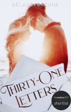 Thirty-One Letters by DelaneyBrenna