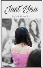 Just You by winklewinkle
