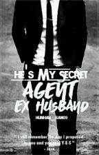 He's My Secret Agent Ex-Husband by VenicexCortez
