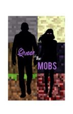 Queen of the Mobs by Blairwillows123