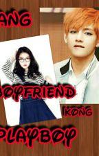 Ang Boyfriend Kong Playboy by Kaneki-Rize