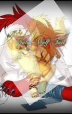 Nalu~Wolf Tail. by Fairytaildemon13