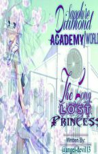 The Long Lost Princess Of Diamond Sapphire academy/world(slow Update) by angel-devil13