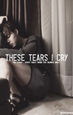 These tears i cry | PJM by Taemeaway