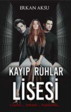 KAYIP RUHLAR LİSESİ (Kırmızı Eldiven)  by Akabe-krl_lider