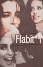 Habit by camrenofficial