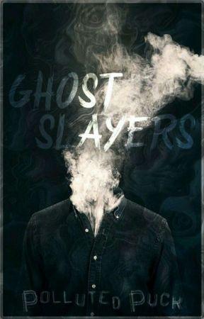 GHOST SLAYERS [BxB] by Literatureconartist