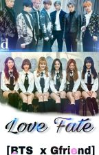 Love Fate [BTS×Gfriend] by Sonyaart88