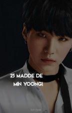 """50 Maddede """"YOONGİ"""" by pepi__mark"""
