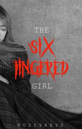 The Six-Fingered Girl by Fuzzykeys