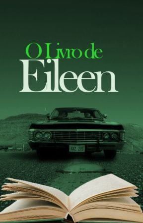 O Livro de Eileen by MundodaLuaIX