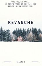 Revanche by GlowingWords