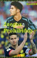 Juegos prohibidos [ James Rodríguez ] [Marco Asensio] by saaii14