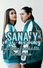 Sana Ikaw Na Lang by JenIsabelleBodegas