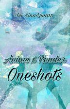 Anime x reader by SinaLuna15