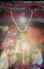 Punar Vivah (Remarraige) by KaynatK01