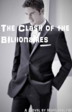 The Clash of the Billionaires by HopelesslyWeird