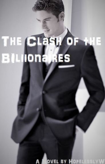 The Clash of the Billionaires