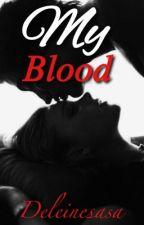 My blood by djdelinesa