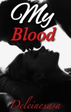 My blood by djdelinesa