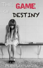 The GAME of DESTINY by PlayPlayPlayGirl