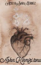 Aşkın Kırmızı Tonu by acelyasaraa
