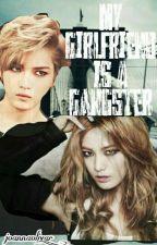 My Girlfriend is a Gangster by joannaolivar_