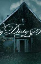 Pretty Dirty Secrets by justveli