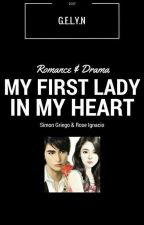 MY FISRT LADY IN MY HEART by gelynn