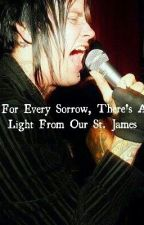For every sorrow, there's a light from our St. James by avengedsevengnome