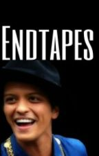 Endtapes (Bruno Mars fanfiction) by cwistah