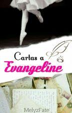 Cartas a Evangeline. #SoupAwards by MelyzFate