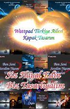 Wattpad Türkiye Ailesi KAPAK TASARIM by kapaktasariM_