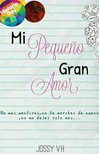 Mi Pequeño Gran Amor[Psdt:¡NTA!3] by AngelsFalled