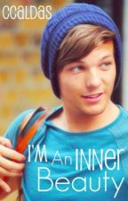 I'm an Inner Beauty (Louis Tomlinson) by CCaldas
