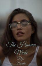 The Human Mate  by xx_Dariele_xx