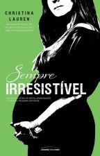 Sempre Irresistível by NandaYara