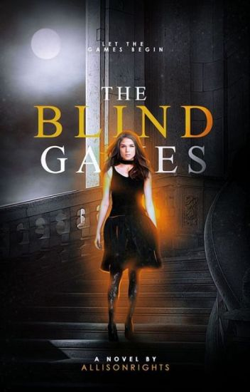 The Blind Games ✔
