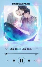 As Cold As Ice.(MONSTA X SHOWKI) by JoonieBean_