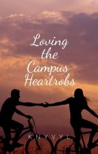 Im In love With A Campus Heartrob(ON-GOING) by Knyvyl
