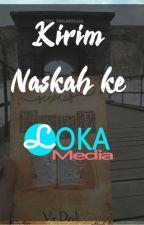 Kirim Naskah ke Loka Media by lokamedia