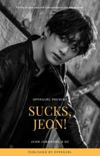 sucks, jeon! by oppagurl
