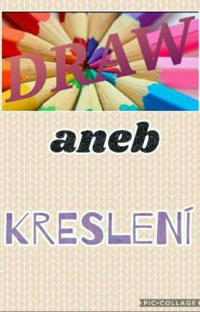 Draw Aneb Kresleni Rty Wattpad