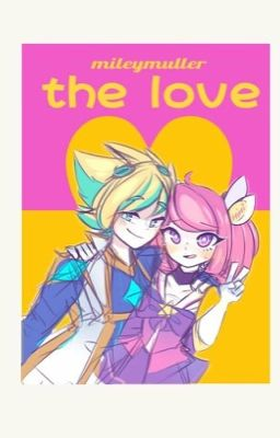 Đọc truyện [LoL] The love - m.m