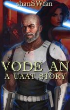 Vode An || A UAAT Story by shanSWfan