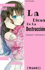 ❥La Diosa De La Destrucción.   Trunks.   Terminada. by xxTruex