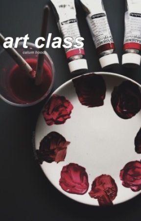 art class ◦ calum hood  by briannawithcon