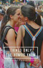 Неща, Които Само Хомотата Знаят by FreeCandyEveryDay