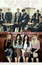 TOP BOYS VS TOP GIRLS? (BLACKPINK & BTS FANFIC) by Stella_Rose00